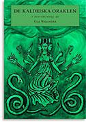 De Kaldeiska Oraklen: I översättning av Ola Wikander av Ola Wikander