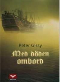 Med döden ombord av Peter Gissy