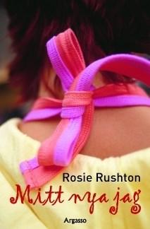 Mitt nya jag av Rosie Rushton