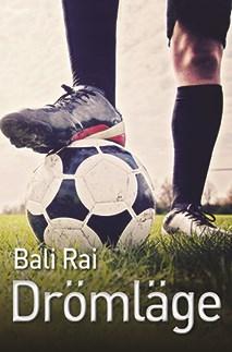 Drömläge av Bali Rai