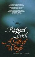 A Gift of Wings av Richard Bach