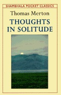 Thoughts in Solitude av Thomas Merton