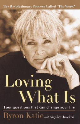 Loving What Is av Byron Katie