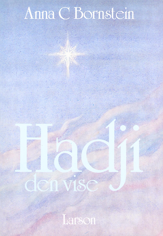 Hadji den vise av Anna Bornstein