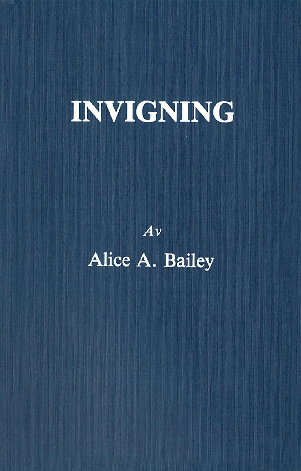 Invigning (2u) av Alice A Bailey