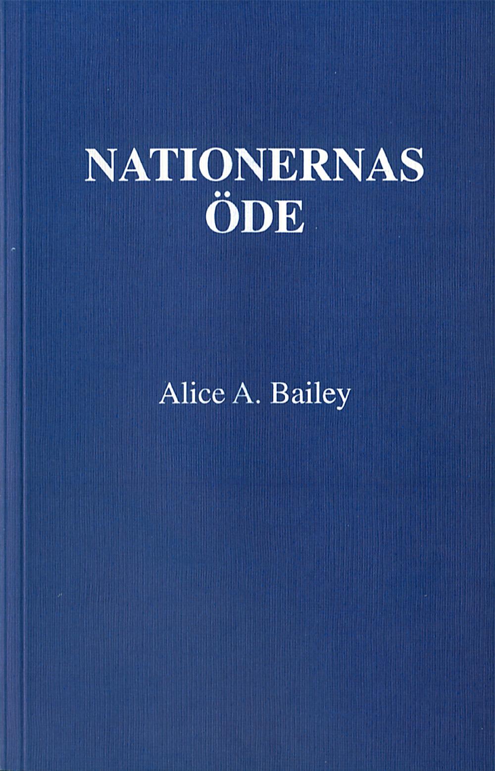 Nationernas öde av Alice A Bailey