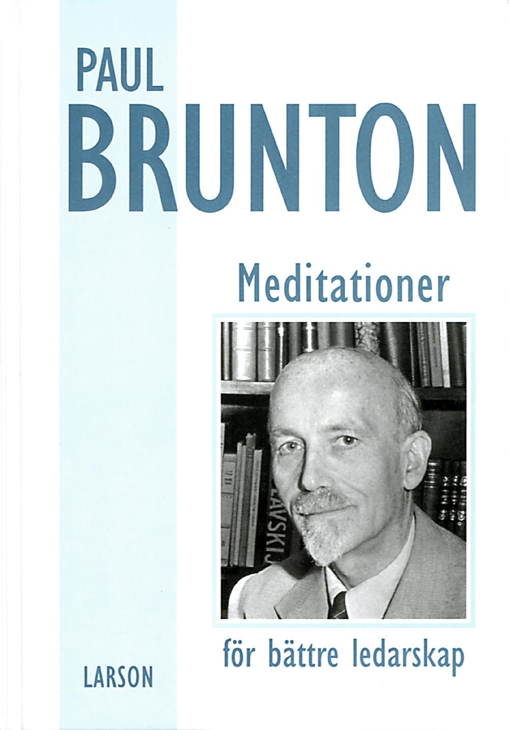 Meditationer för bättre ledarskap av Paul Brunton