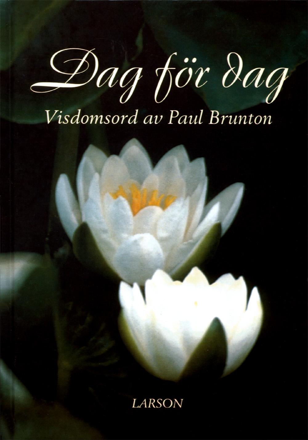 Dag för dag : visdomsord av Paul Brunton av Paul Brunton