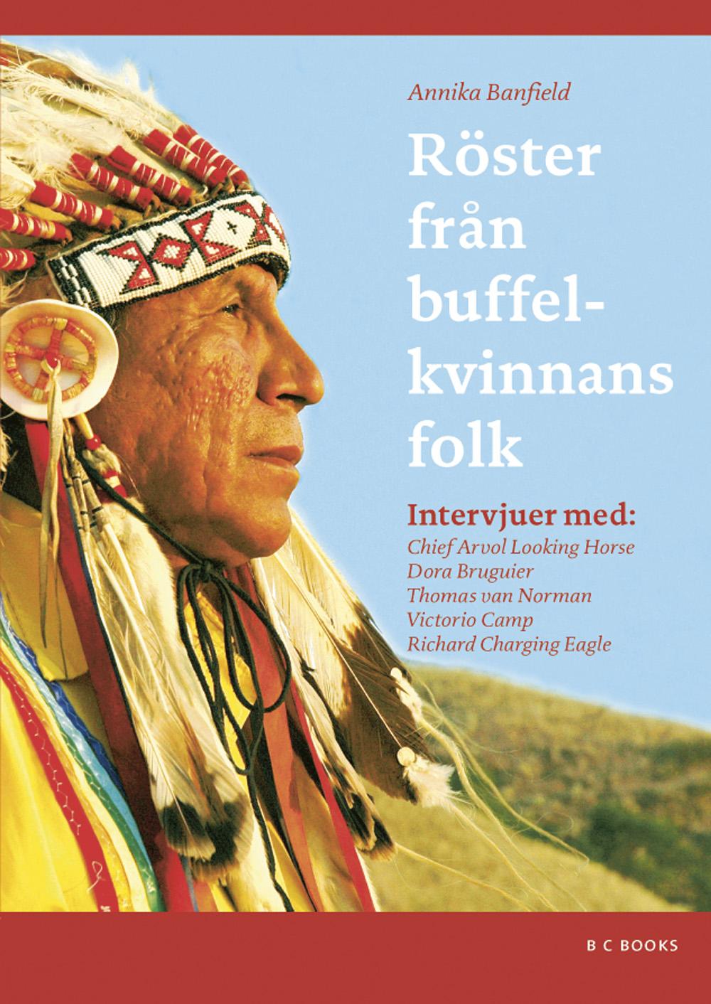 Röster från buffelkvinnans folk av Annika Banfield