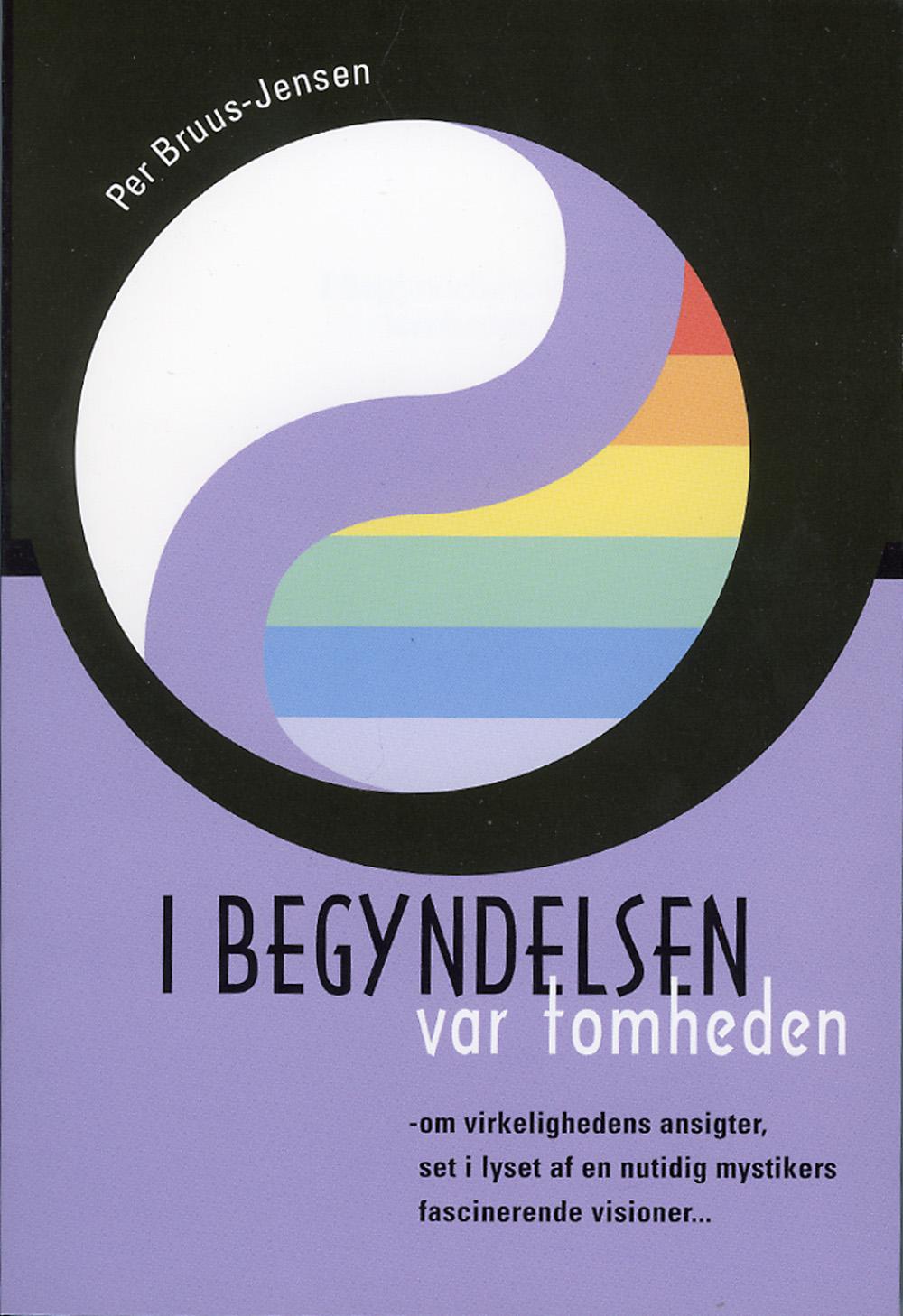 I Begyndelsen var Tomheden av Per Bruus-Jensen