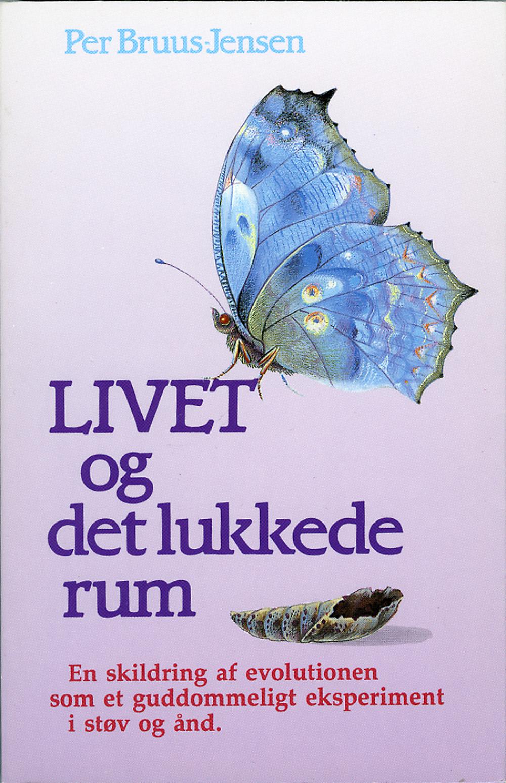 LIVET og det lukkede rum av Per Bruus-Jensen
