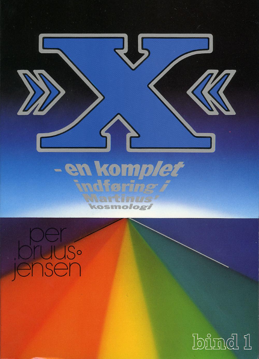»X« : en komplet indføring i Martinus Kosmologi, 1 av 4 av Per Bruus-Jensen