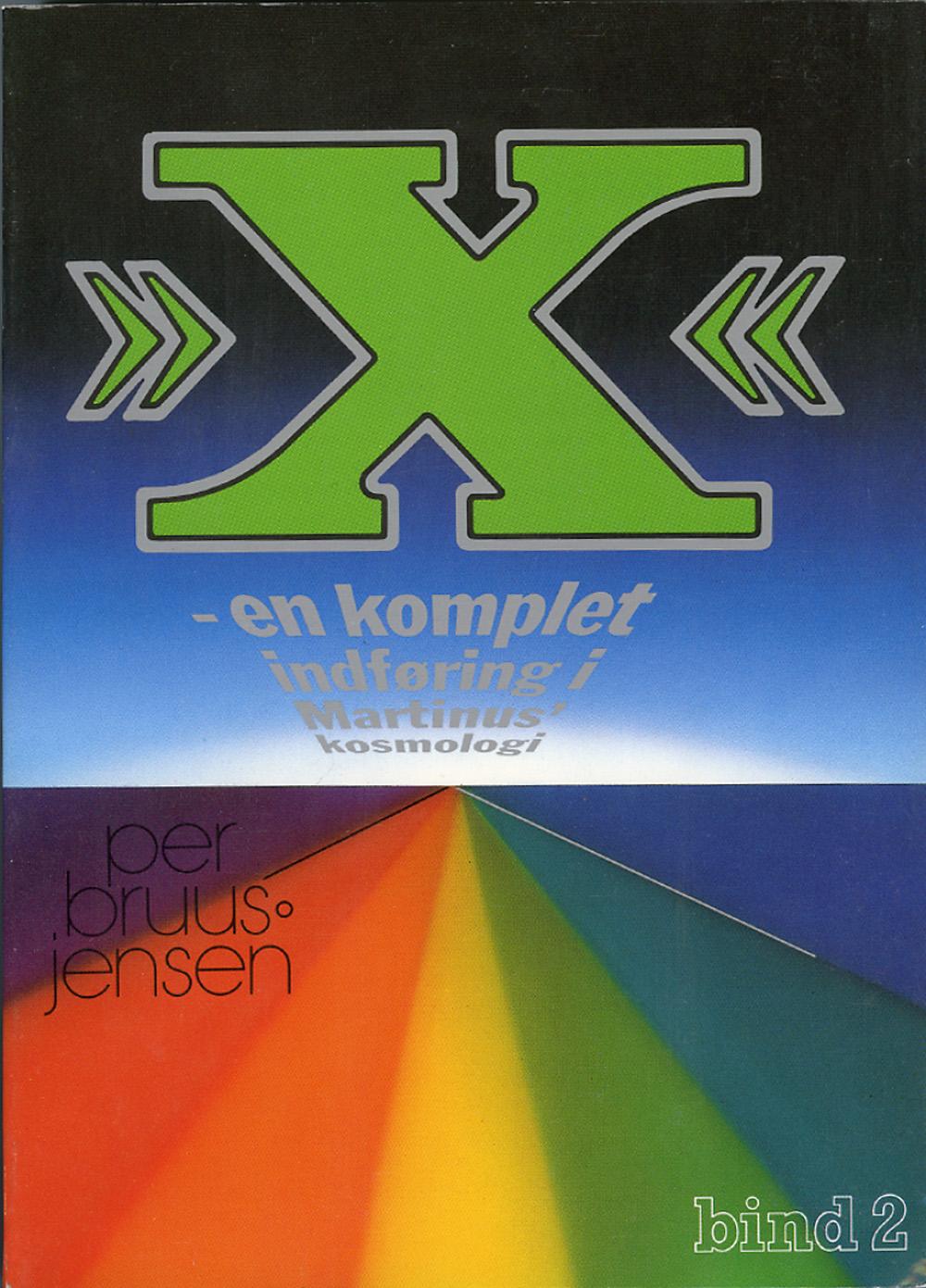 »X« : en komplet indføring i Martinus Kosmologi, 2 av 4 av Per Bruus-Jensen
