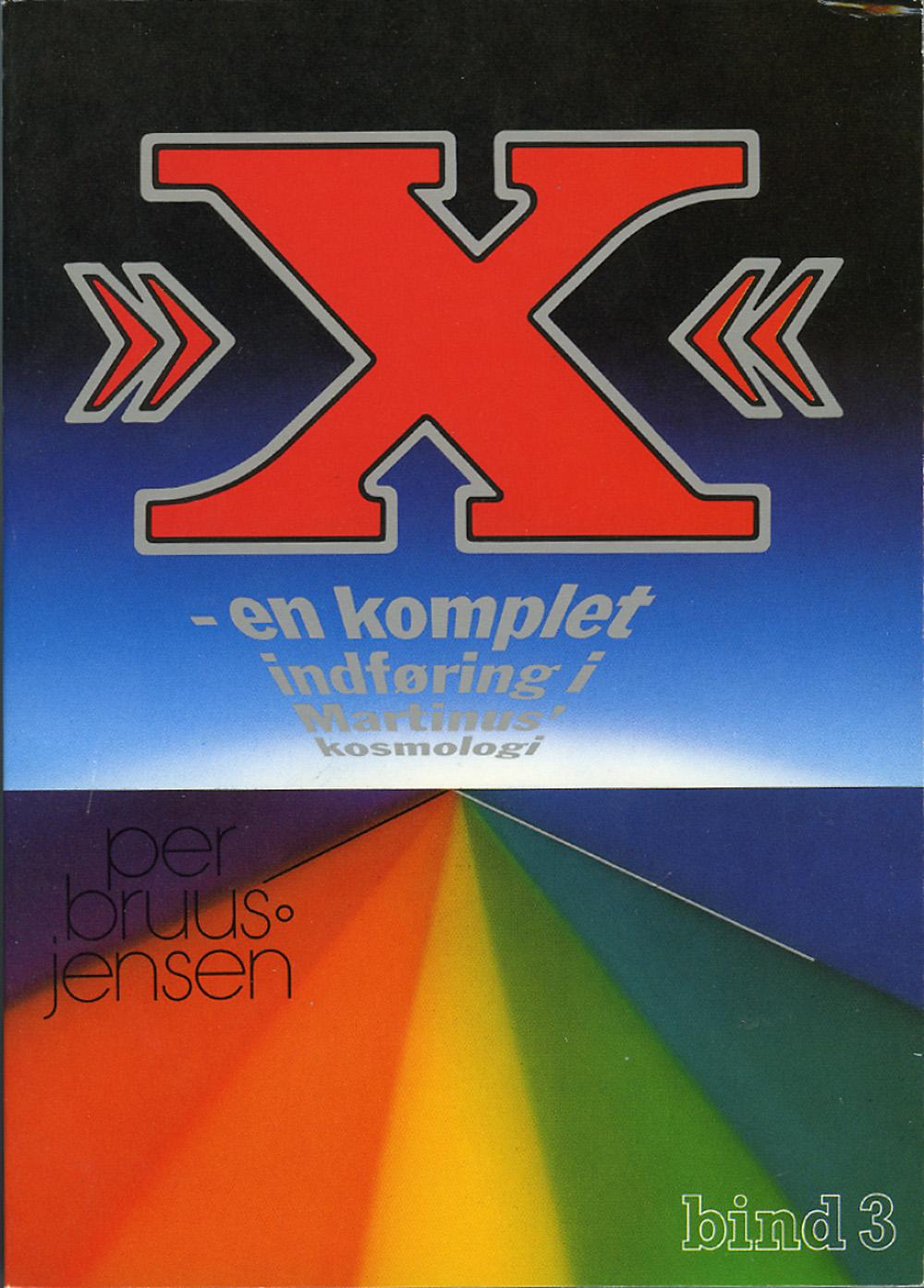 »X« : en komplet indføring i Martinus Kosmologi, 3 av 4 av Per Bruus-Jensen