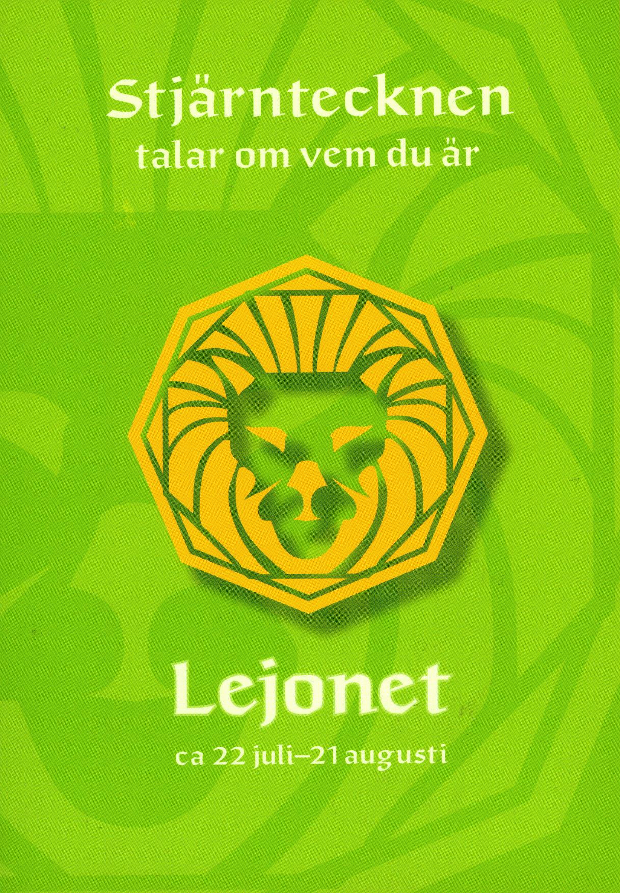 Stjärntecknen talar om vem du är : lejonet av Gisela Melin