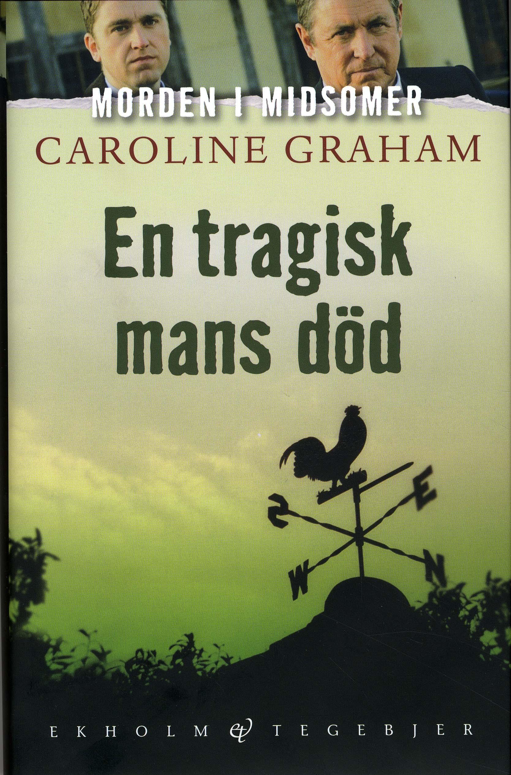 En tragisk mans död av Caroline Graham