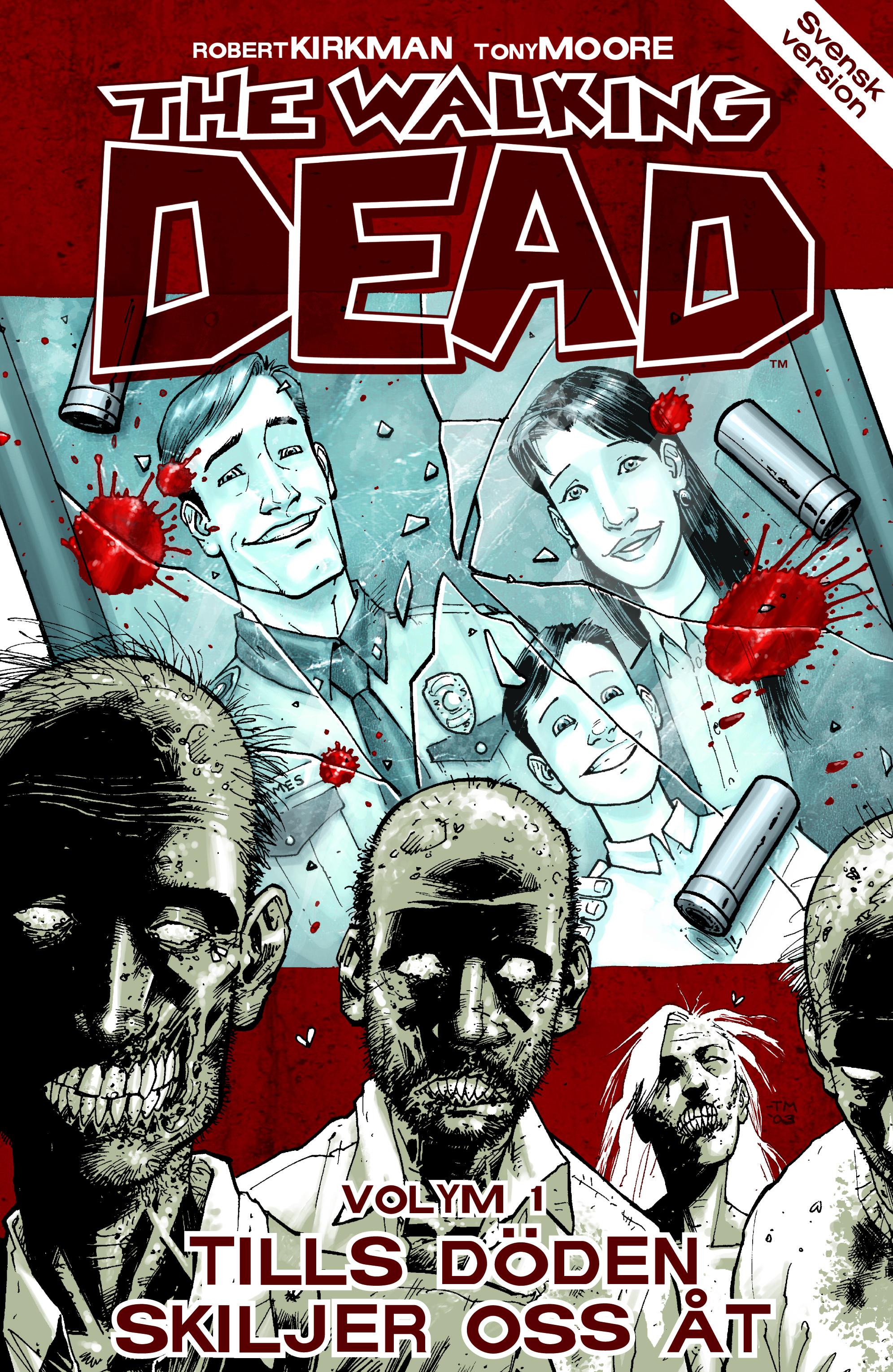 The Walking Dead volym 1: Tills döden skiljer oss åt av Robert Kirkman
