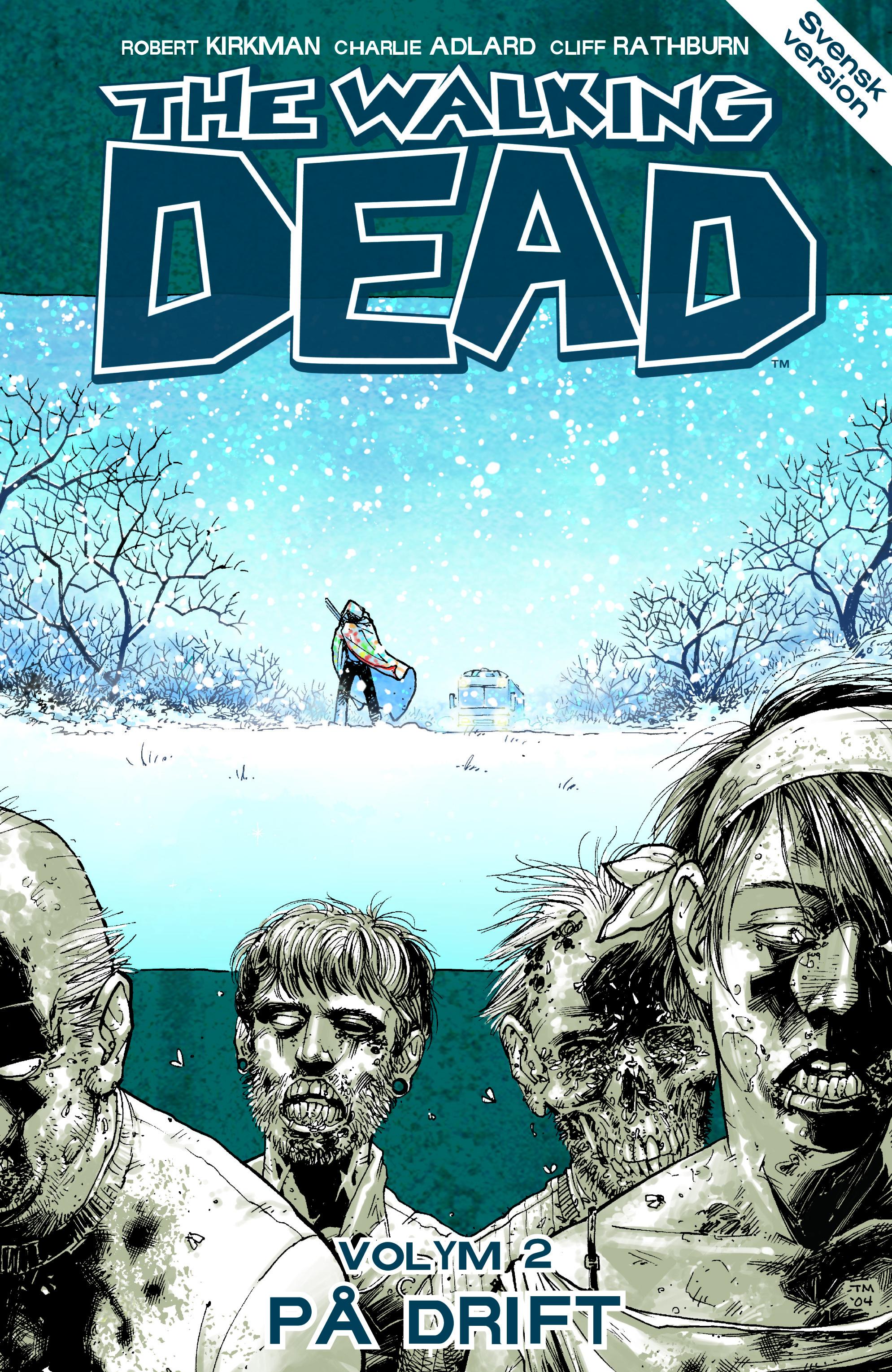 The Walking Dead volym 2: På drift av Robert Kirkman