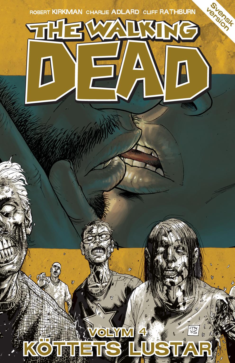 The Walking Dead volym 4. Köttets lustar av Robert Kirkman