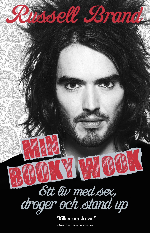 Min booky wook : ett liv med sex, droger och stand up av Russell Brand