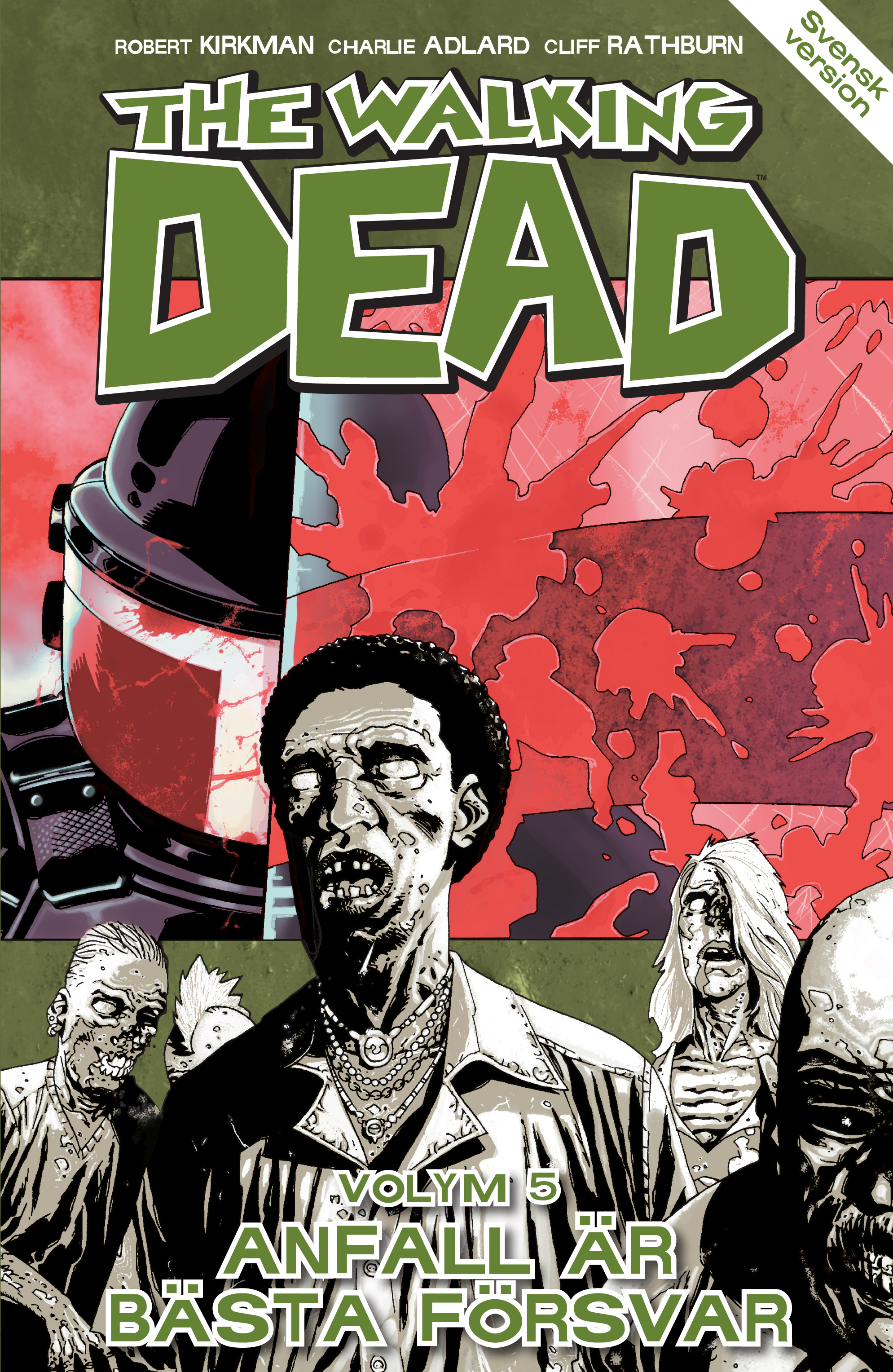 The Walking Dead volym 5. Anfall är bästa försvar av Robert Kirkman