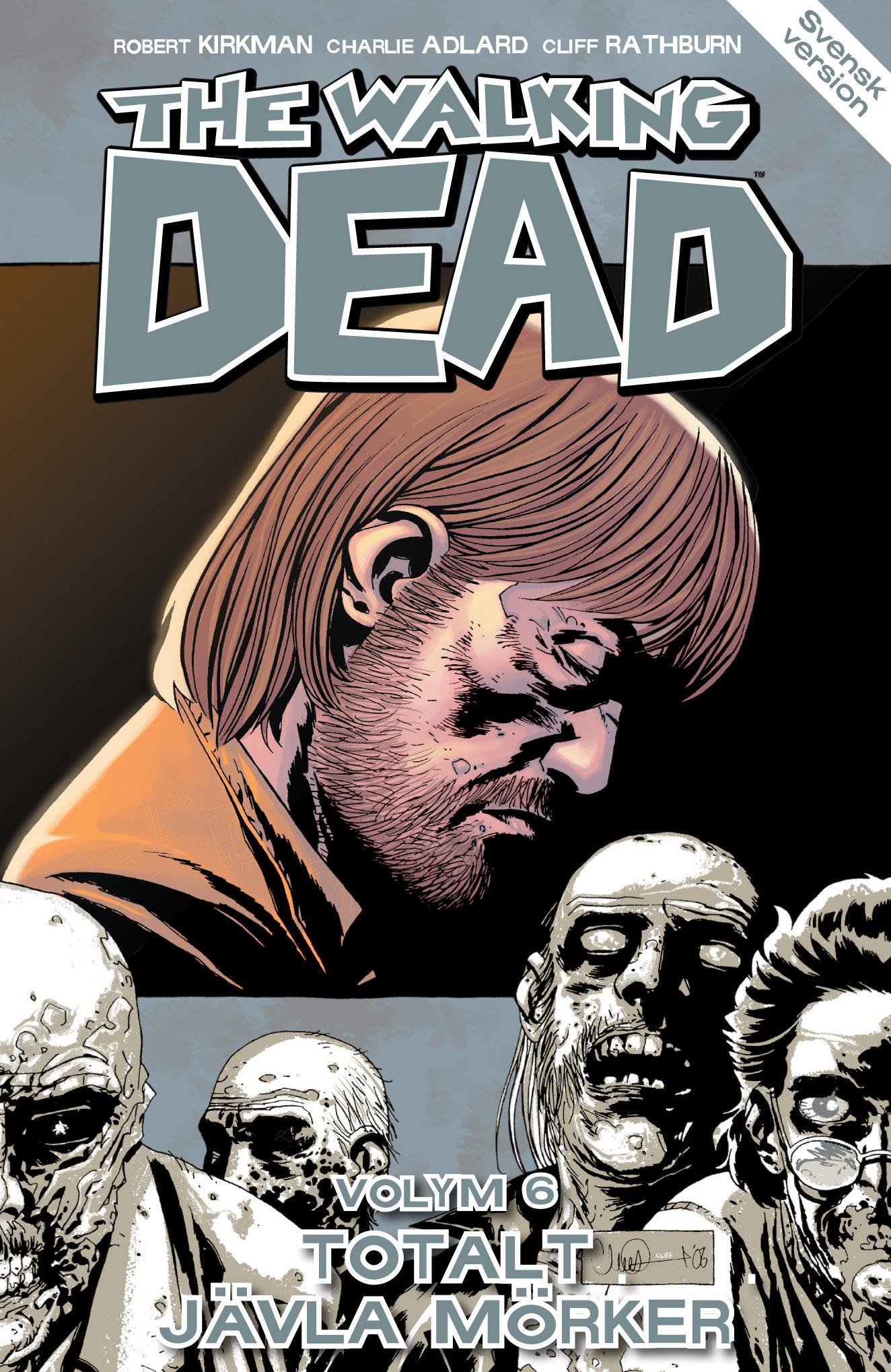 The Walking Dead volym 6. Totalt jävla mörker av Robert Kirkman