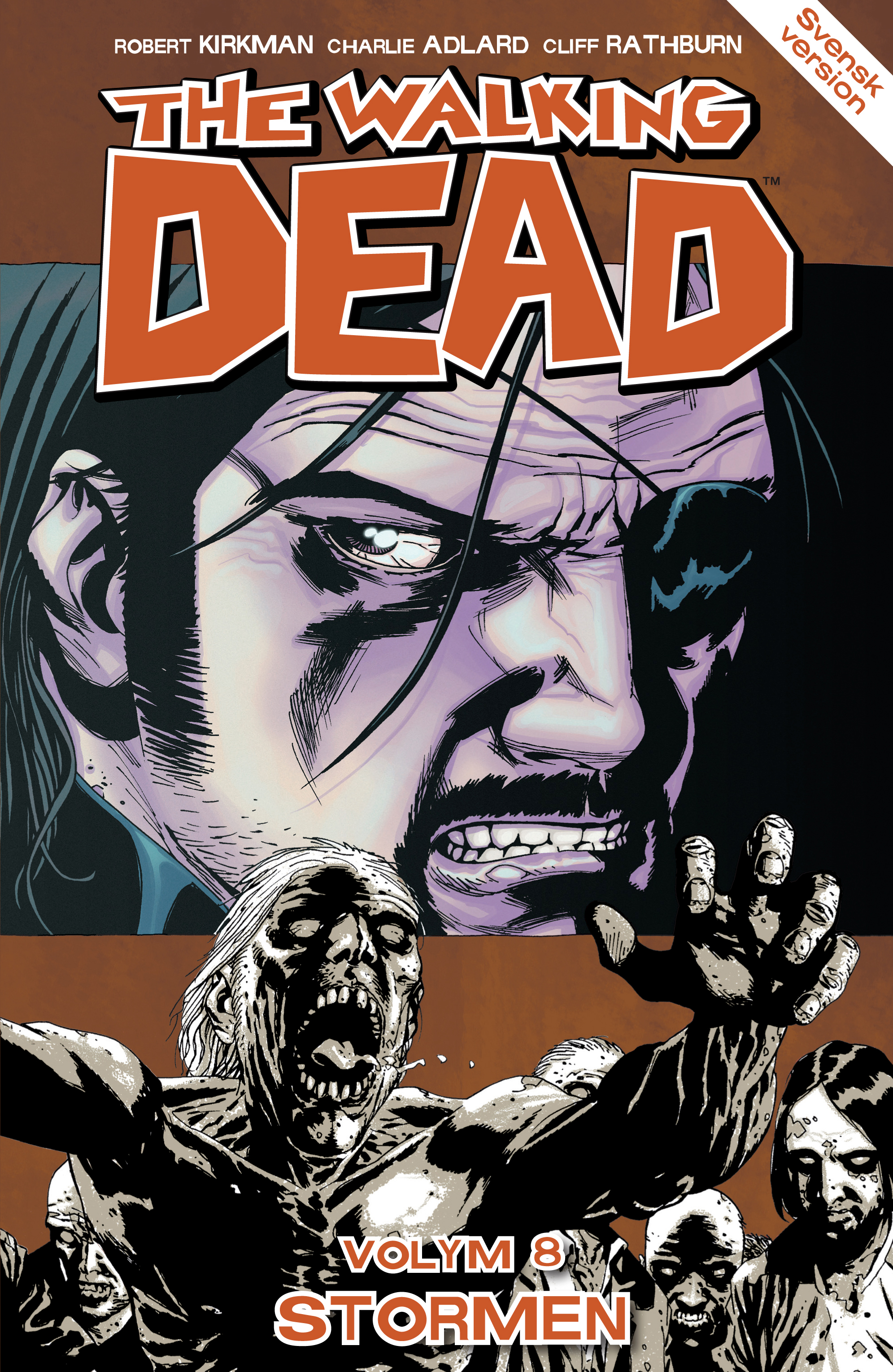 The Walking Dead volym 8. Stormen av Robert Kirkman