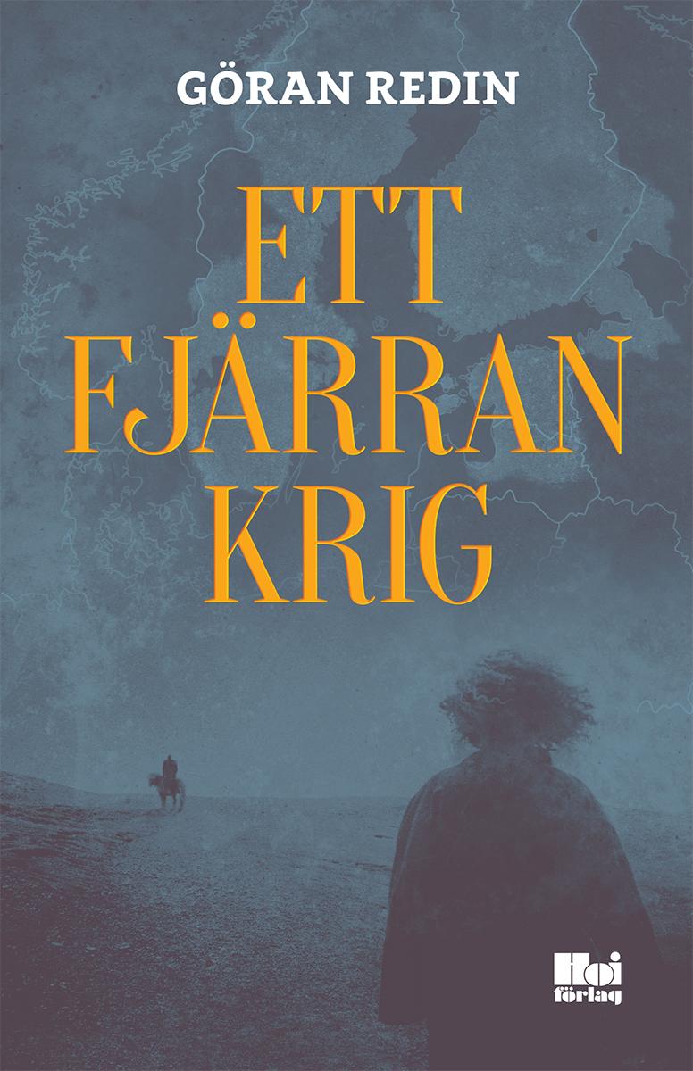 Ett fjärran krig av Göran Redin