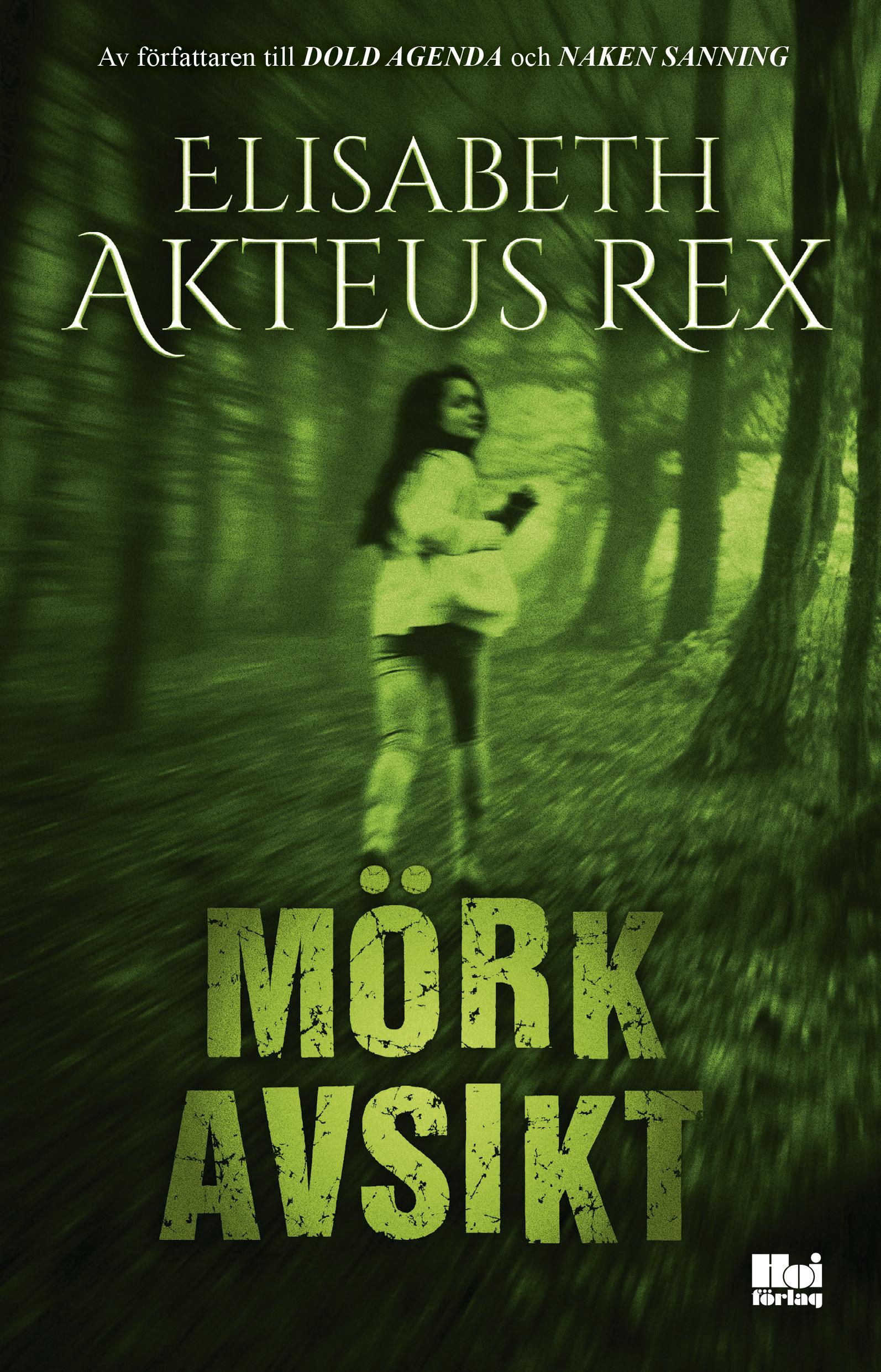 Mörk avsikt av Elisabeth Akteus Rex