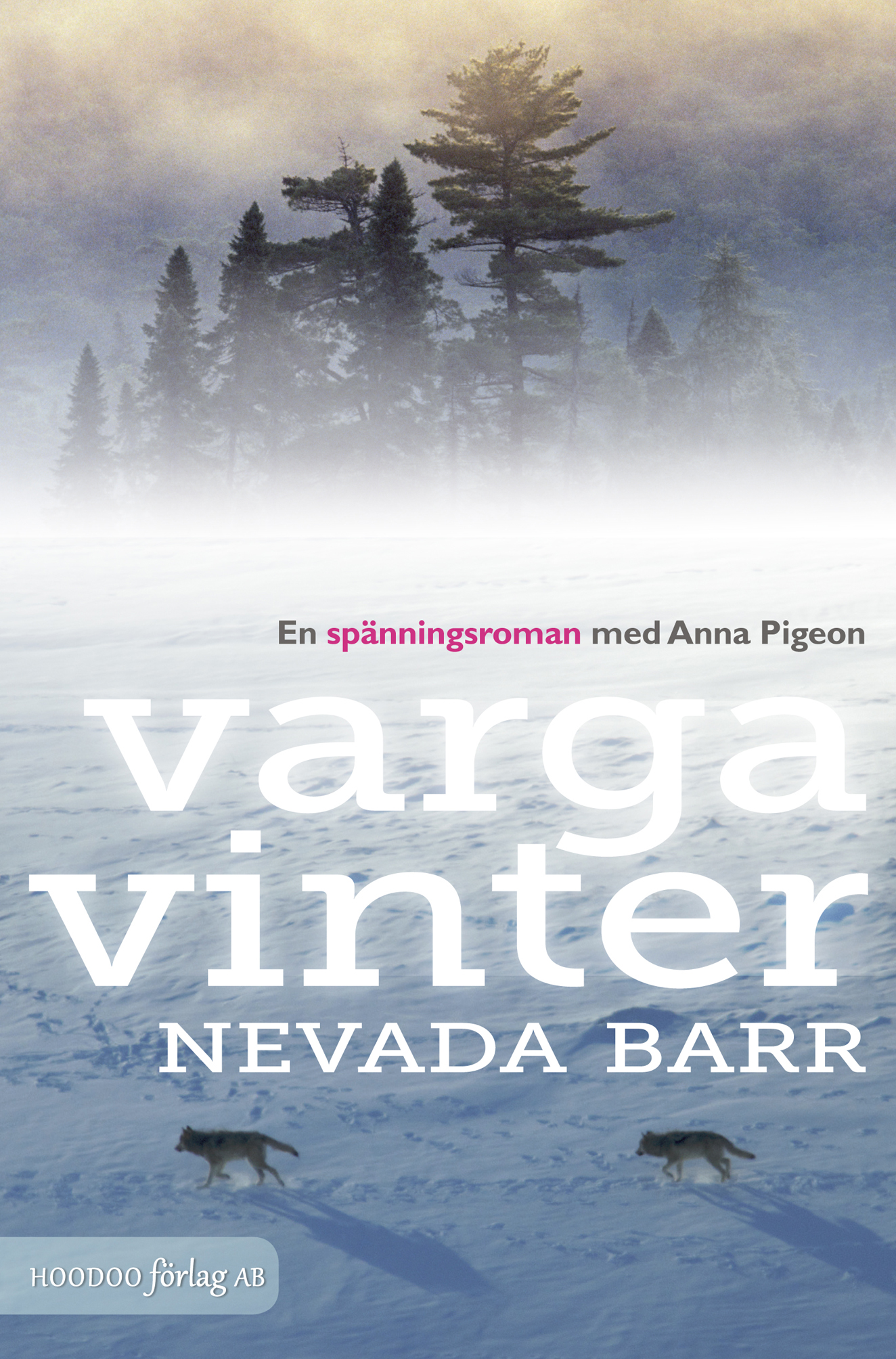 Vargavinter av Nevada Barr