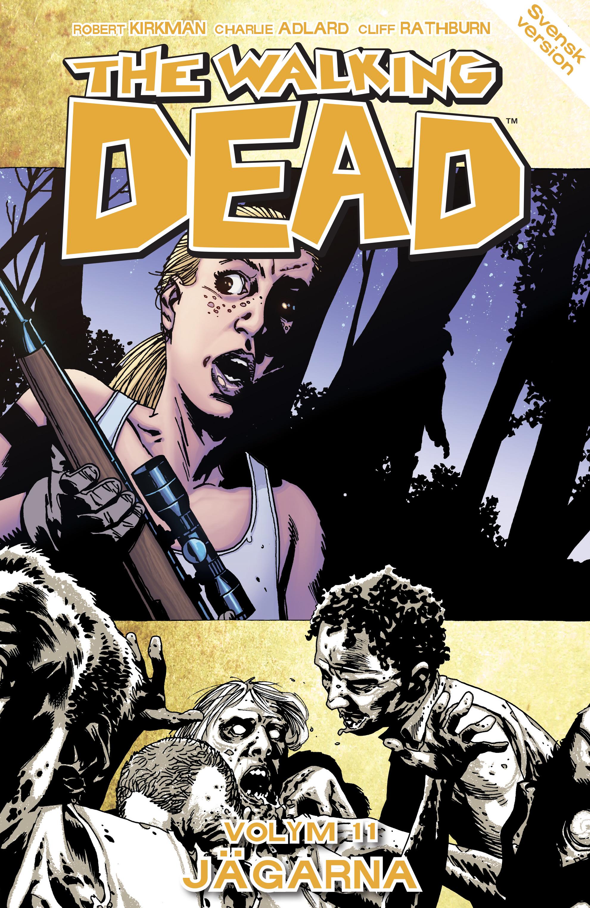The Walking Dead volym 11. Jägarna av Robert Kirkman