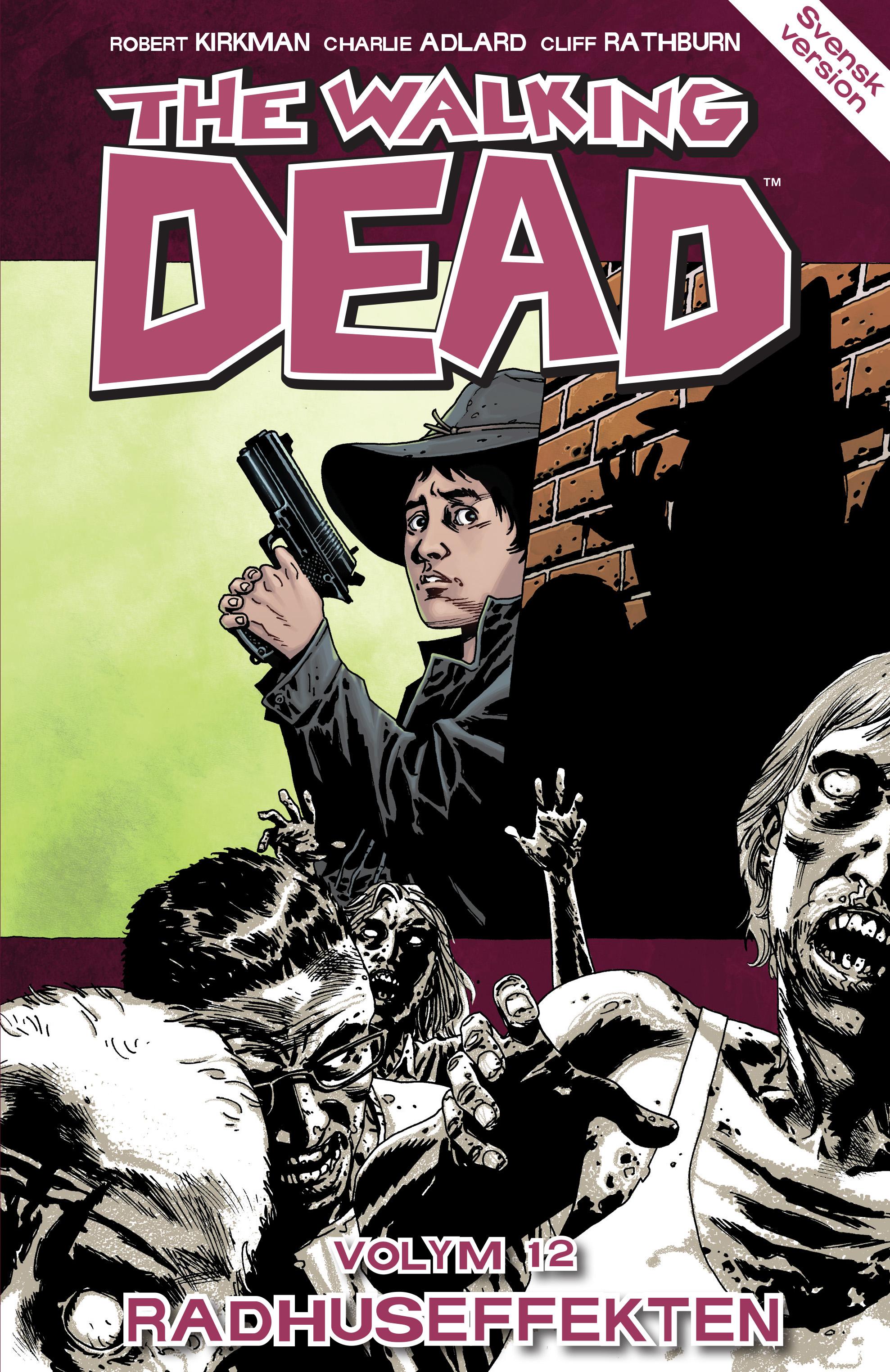 The Walking Dead volym 12. Radhuseffekten av Robert Kirkman