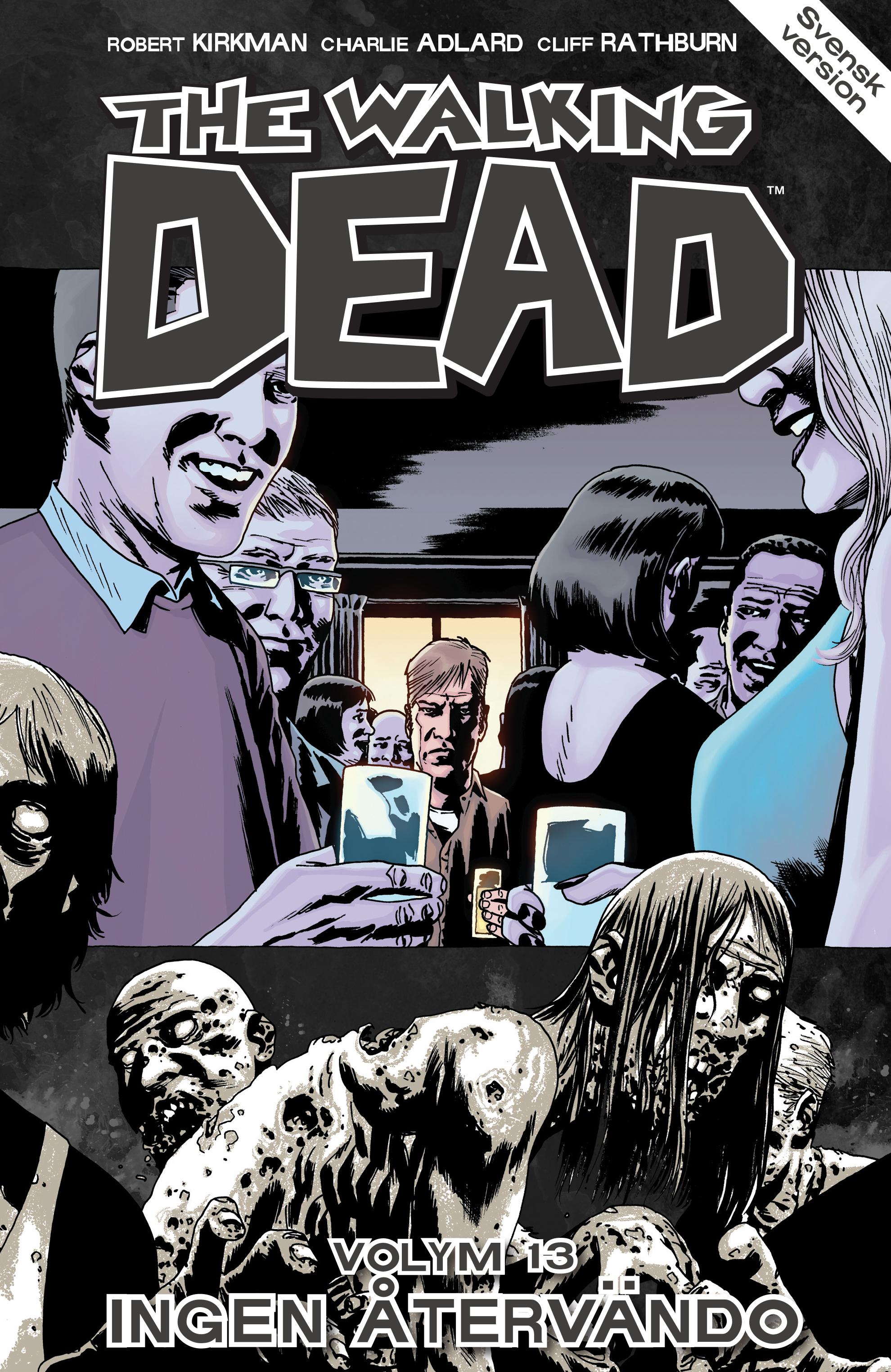The Walking Dead volym 13. Ingen återvändo av Robert Kirkman