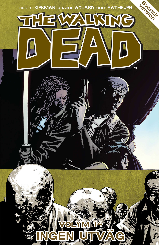 The Walking Dead volym 14. Ingen utväg av Robert Kirkman