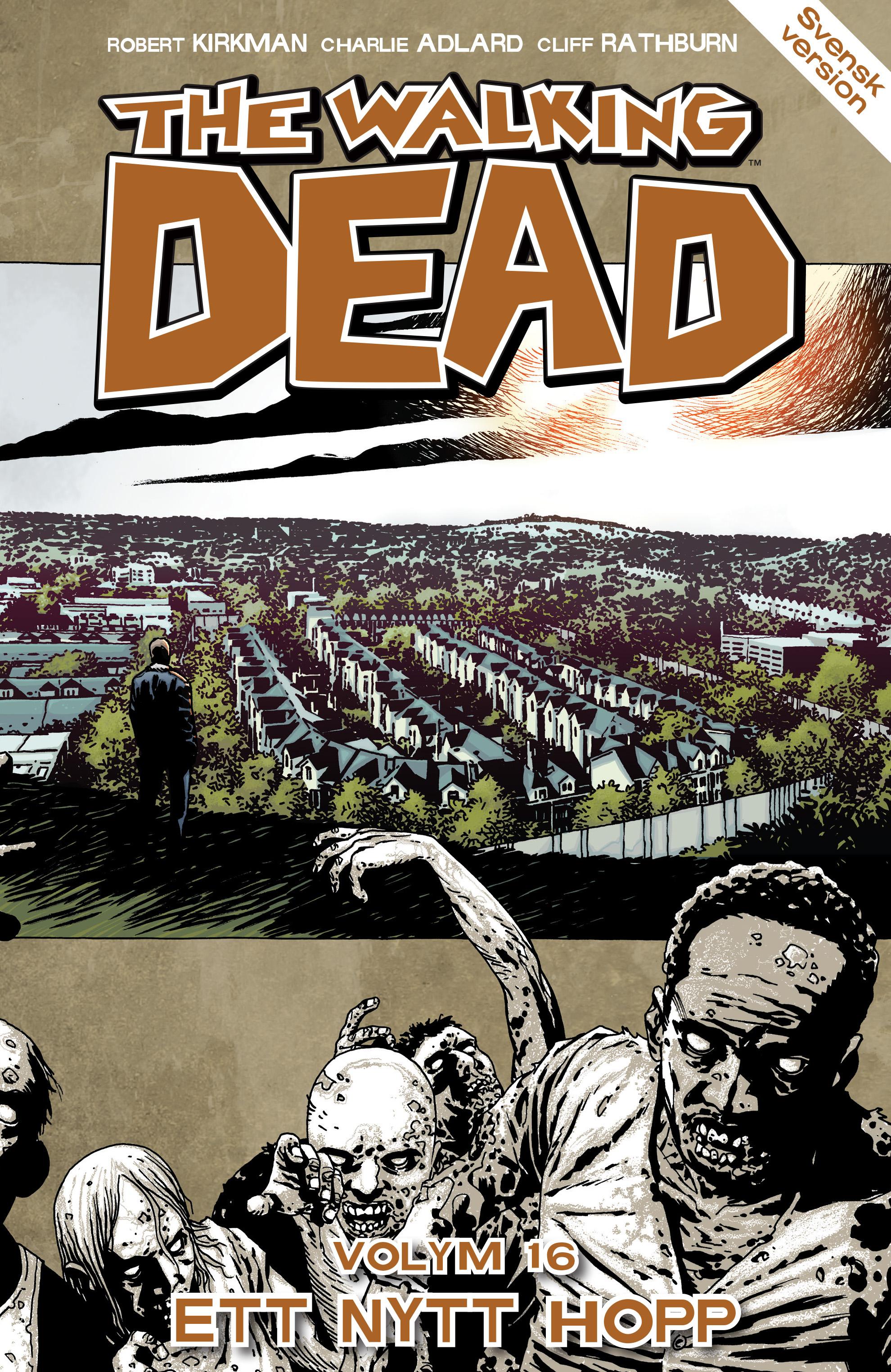 The Walking Dead volym 16. Ett nytt hopp av Robert Kirkman