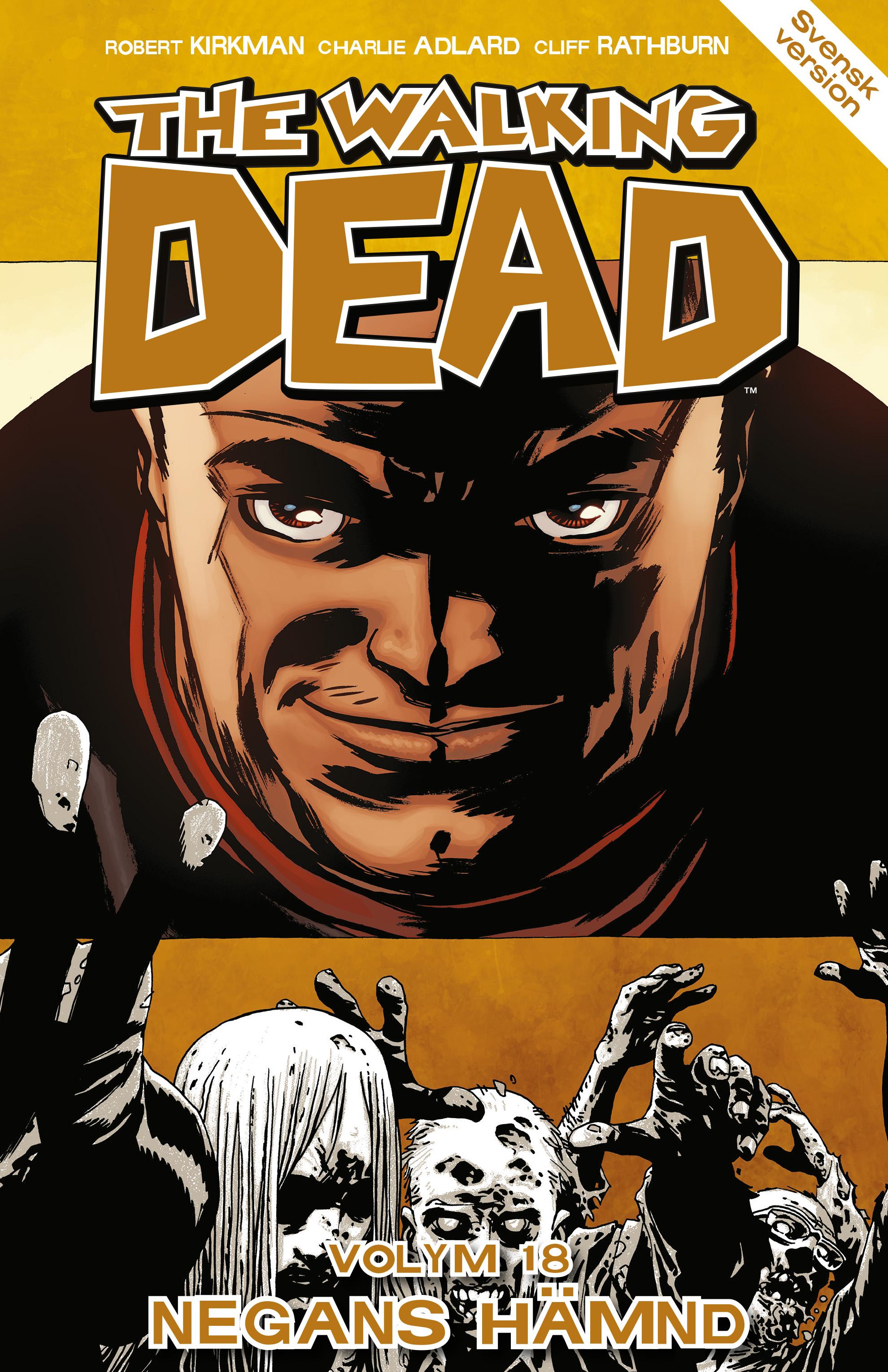 The Walking Dead volym 18. Negans hämnd av Robert Kirkman