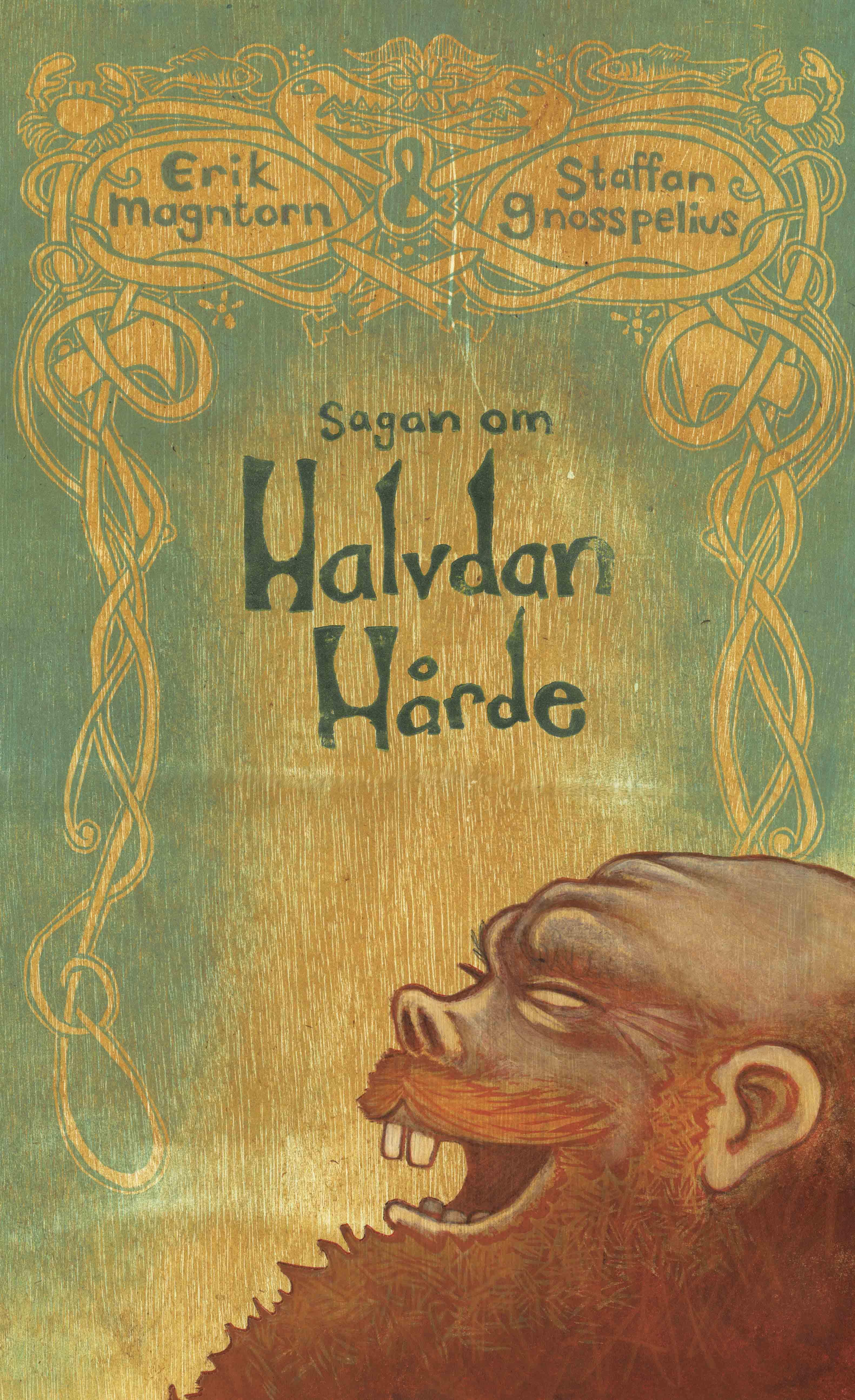 Sagan om Halvdan Hårde av Erik Magntorn