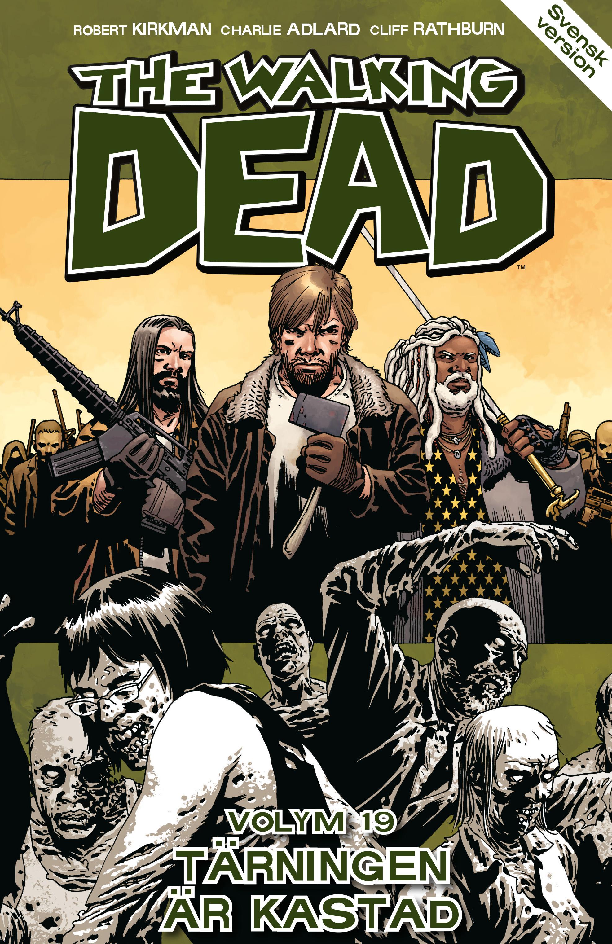 The Walking Dead volym 19. Tärningen är kastad av Robert Kirkman