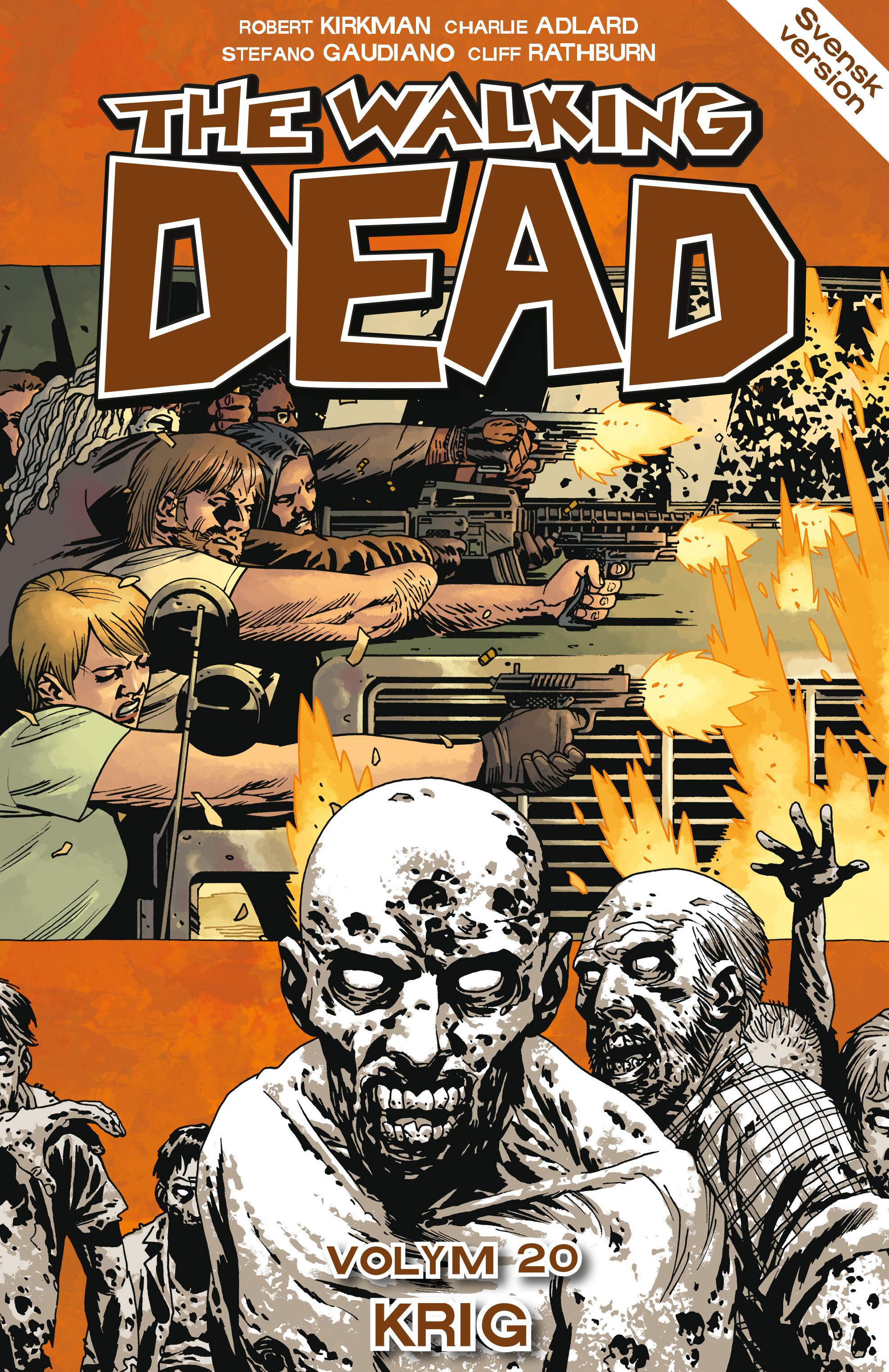 The Walking Dead volym 20. Krig av Robert Kirkman