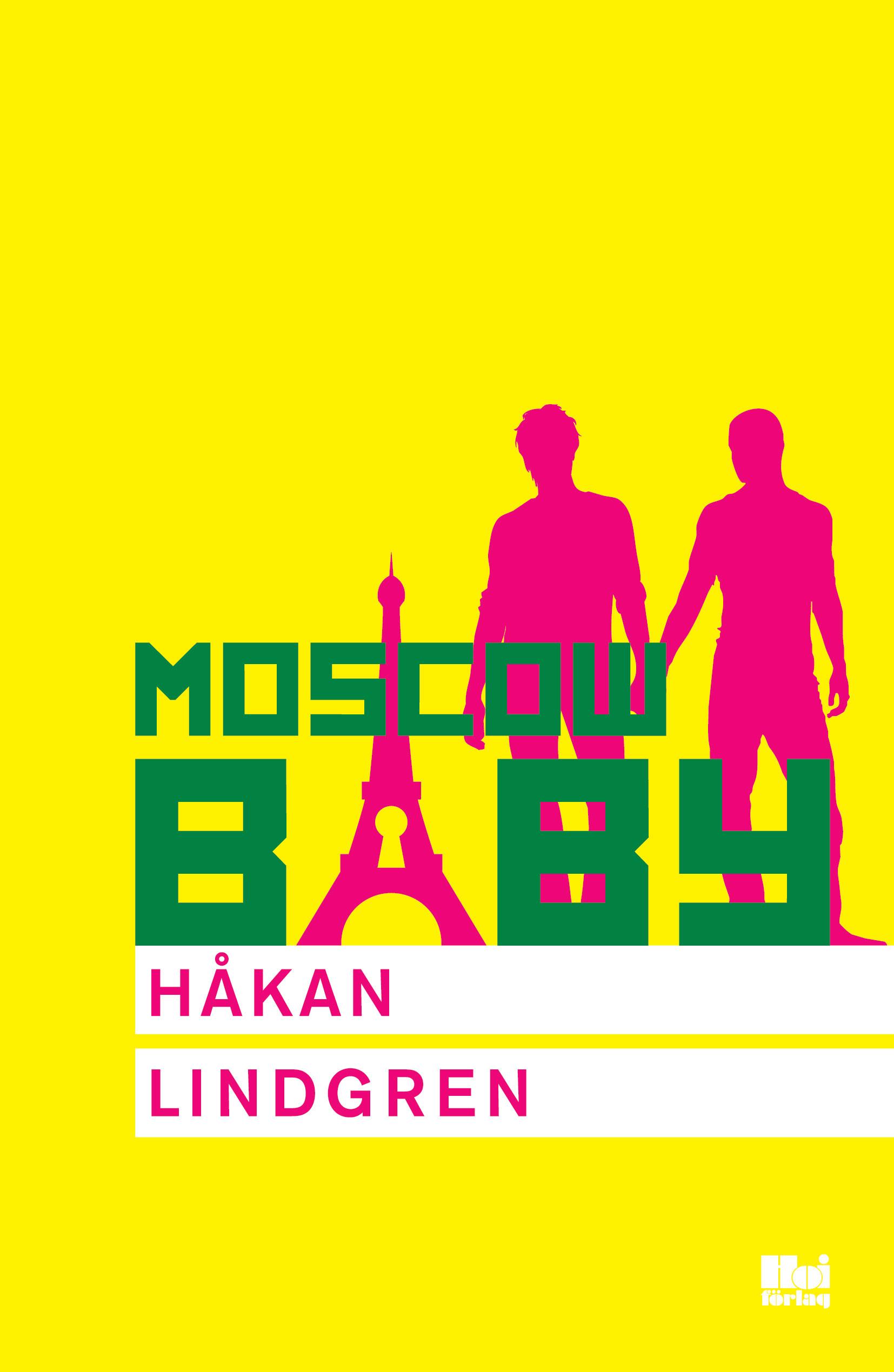 Moscow Baby av Håkan Lindgren