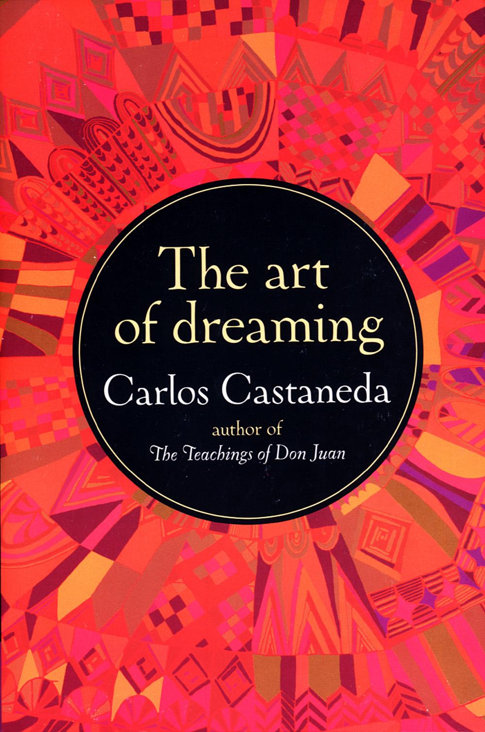 Art Of Dreaming av Carlos Castaneda