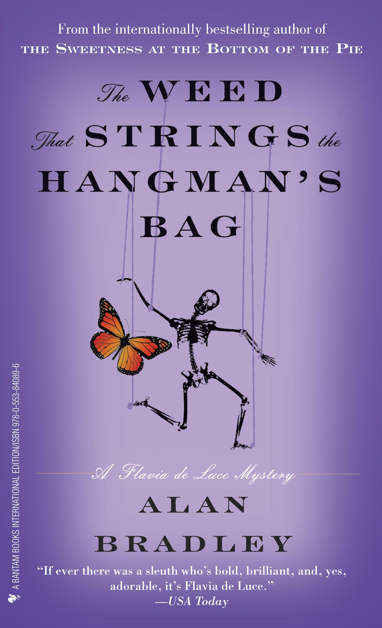 The Weed That Strings the Hangman's Bag : A Flavia de Luce Novel av Alan Bradley