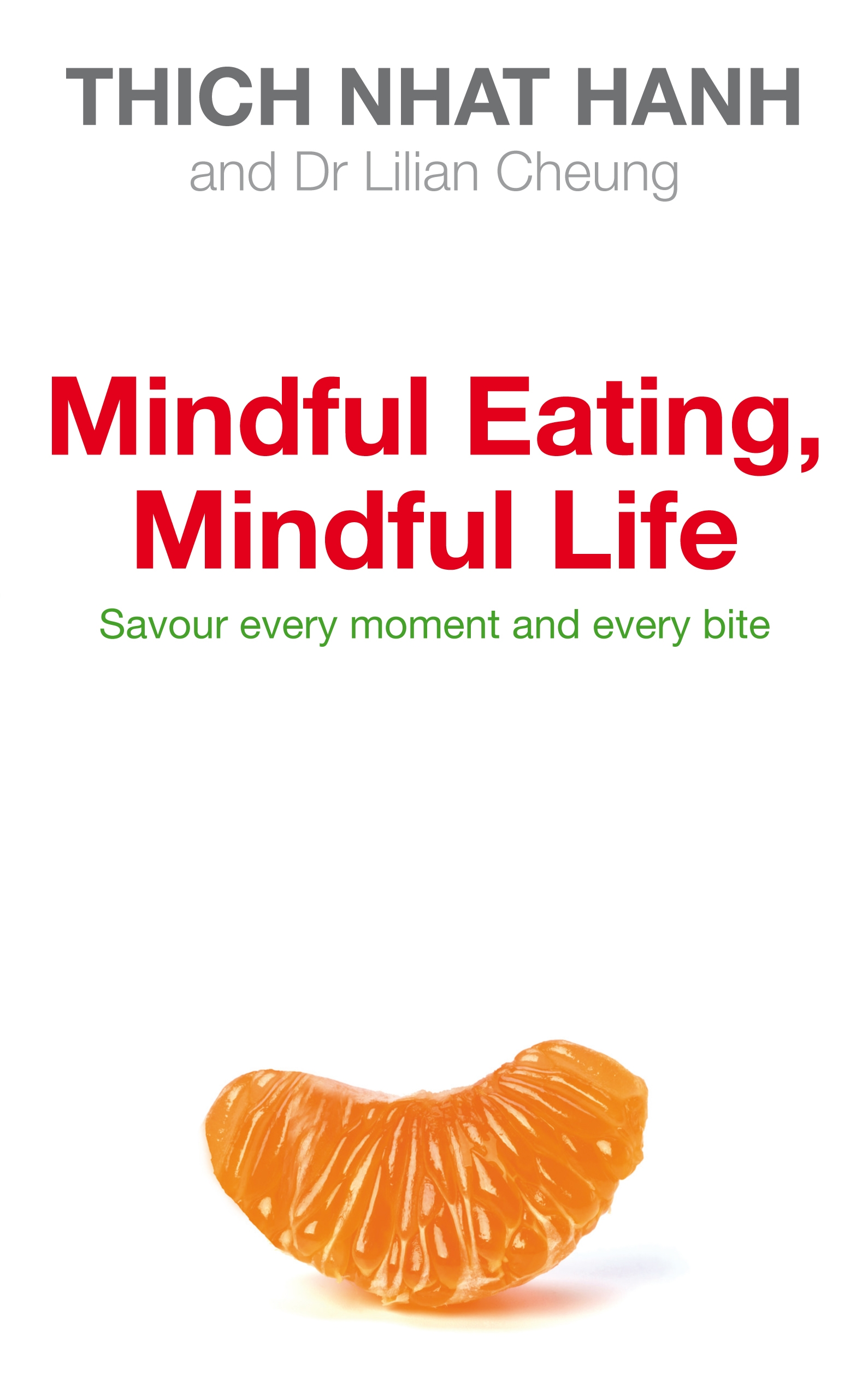 Mindful Eating, Mindful Life av Thich Nhat Hanh