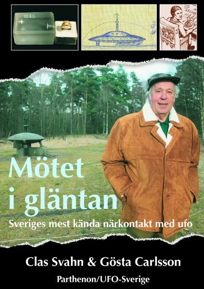 Mötet i gläntan - Sveriges mest kända närkontakt med ufo av Clas Svahn