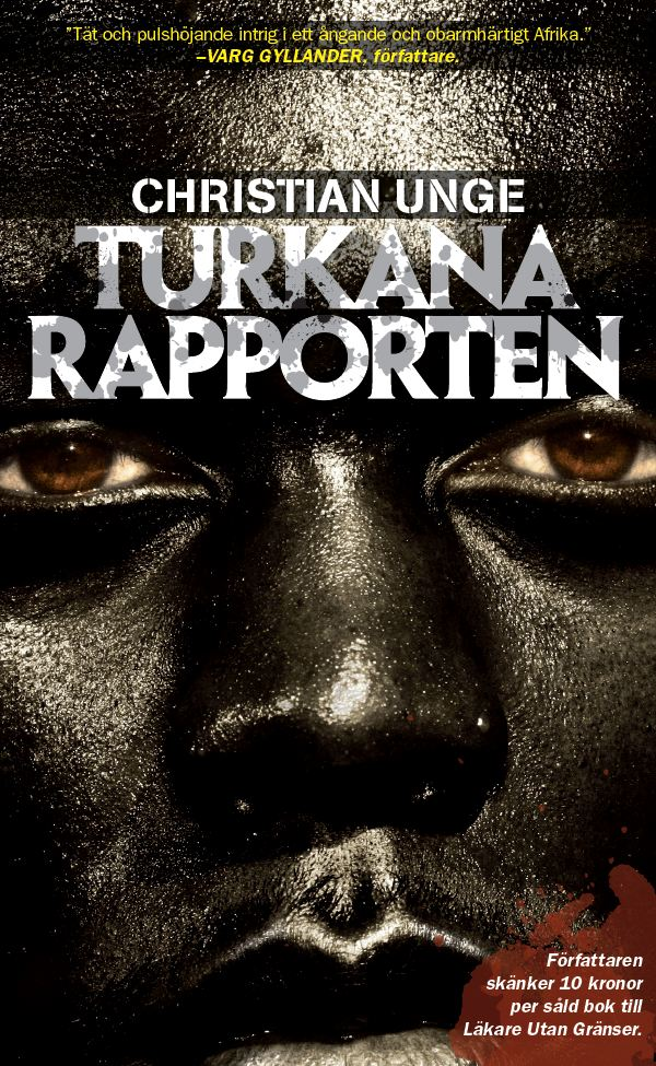 Turkanarapporten av Christian Unge