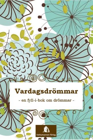 Vardagsdrömmar av Karin Eriksson