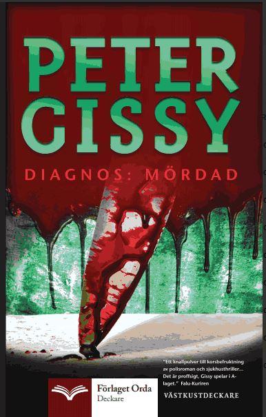 Diagnos : mördad av Peter Gissy