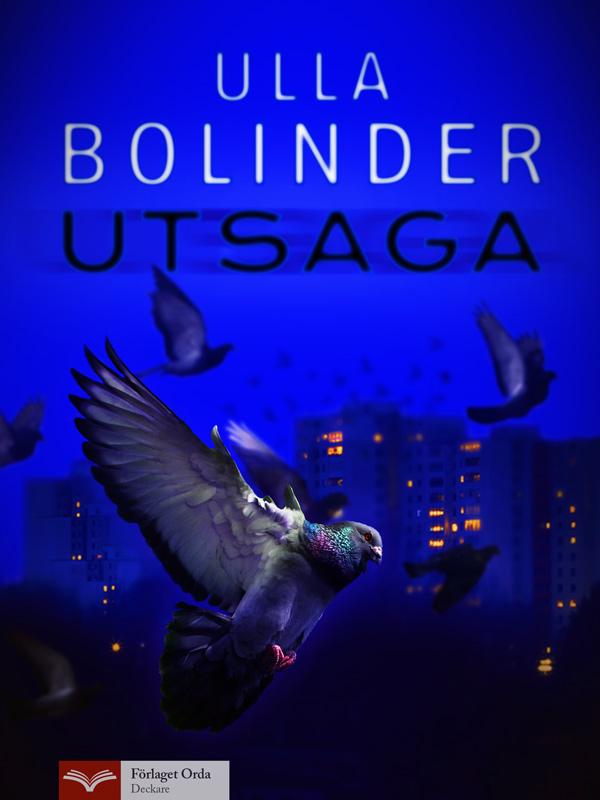 Utsaga av Ulla Bolinder
