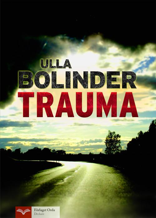 Trauma av Ulla Bolinder