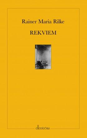Rekviem av Rainer Maria Rilke